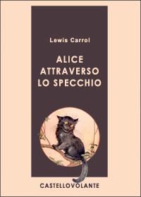 Castellovolante epub free bookstore - Alice e lo specchio ...