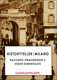 Historytelling|Milano